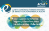 IV Congreso Interdisciplinario de Investigación en Educación, agosto 2017, Santiago de Chile.