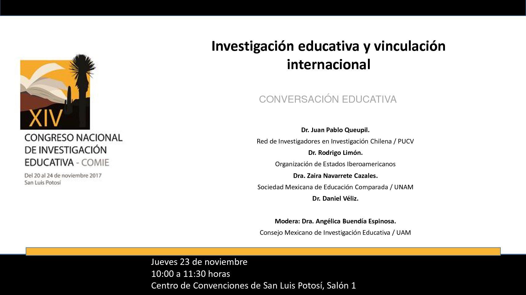 """Conversación educativa: """"Investigación educativa y vinculación internacional"""". San Luis Potosí, 23 noviembre 2017."""