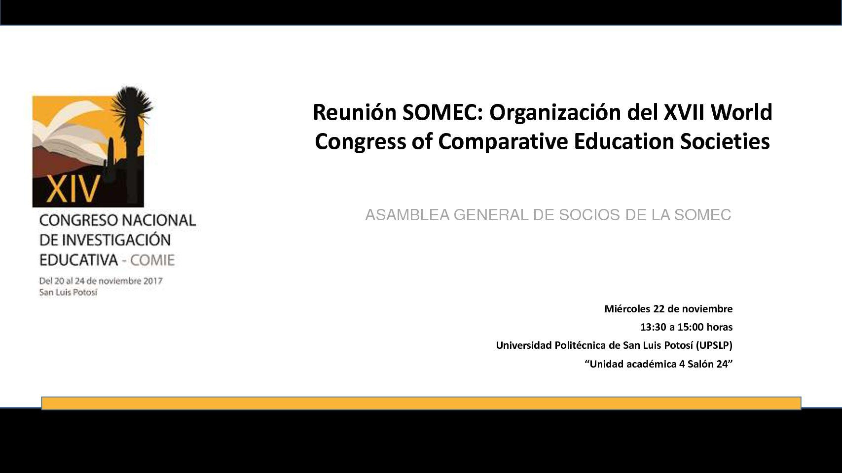 ASAMBLEA GENERAL DE SOCIOS DE LA SOMEC, 22 de noviembre, 2017. San Luis Potosí.